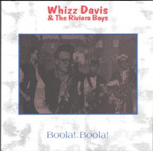 Whizz Davis & The Riviera Boys - Boola! Boola!